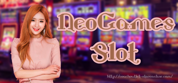 NeoGames Slot