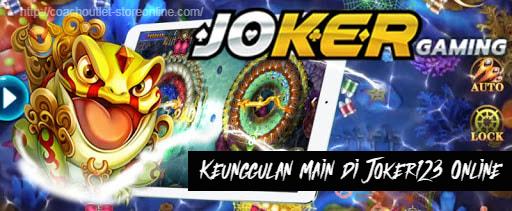 Keunggulan Main di Joker123 Online