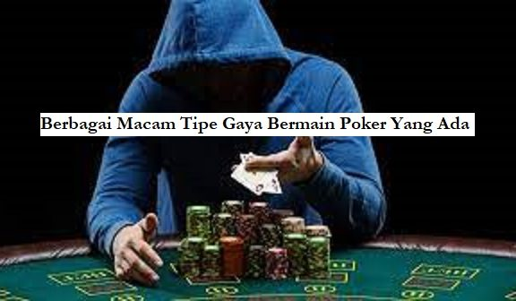 gaya bermain poker online
